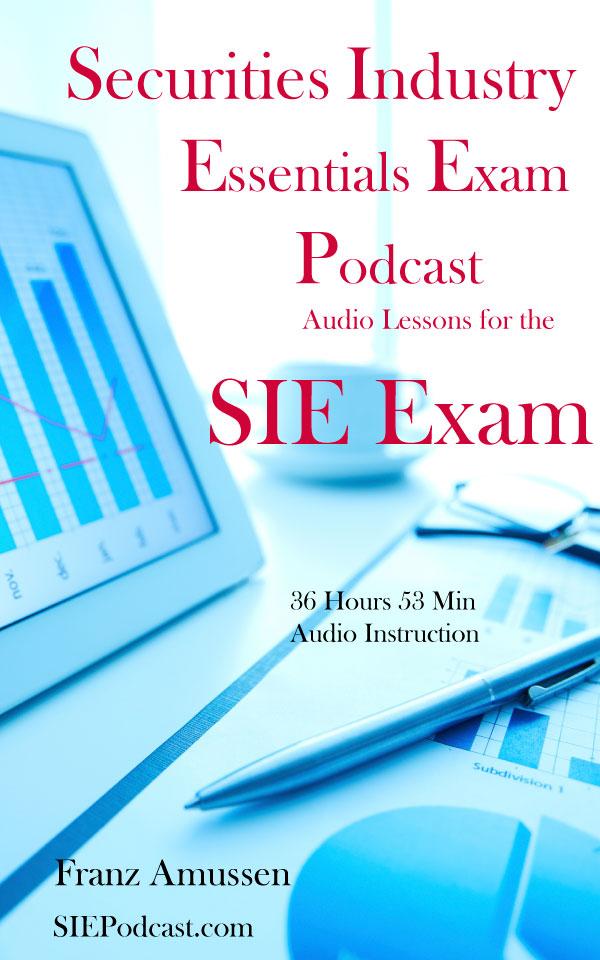 Securities Industry Essentials SIE Exam Sample Lesson 5 Fixed Income pt 1 -  Securities Industry Essentials Exam Podcast